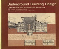 Alex Warren Architecture | Interesting Books: Underground ...