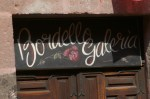 Bordello Galeria - I think the name says it all...;-)