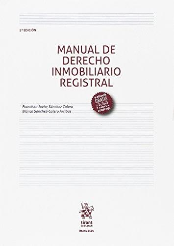 Riegagalof: Manual de Derecho Inmobiliario Registral 5ª