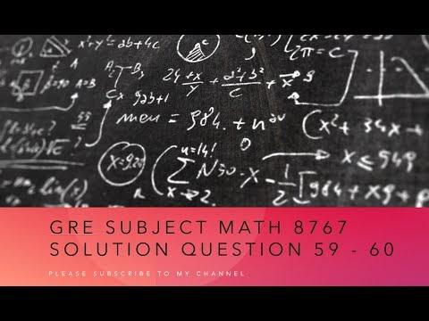 極樂島: Gre subject Math 8767 solution Question 59 - 60