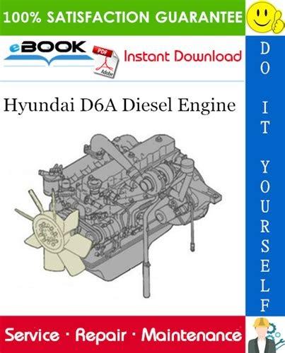 Download Ebook hyundai d6a diesel engine service repair