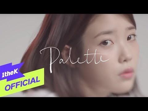 [MV] IU - Palette (Feat. G-DRAGON) Mp4   K-Pop Music Video Download