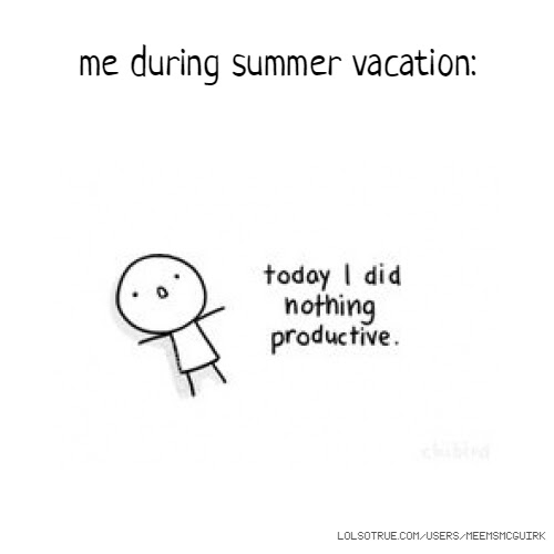 Quote Summer Vacation Quotes Funny