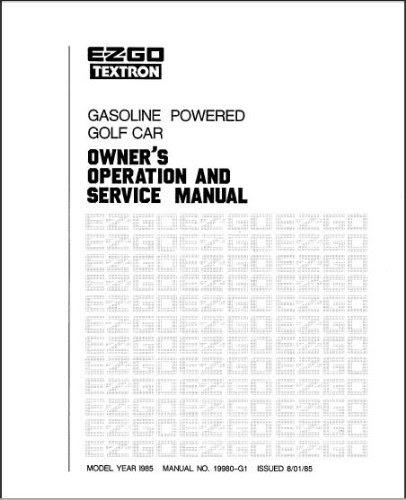 Buy E-Z-GO 19980G1 1984-1986 Service Manual Gas Golf Cars