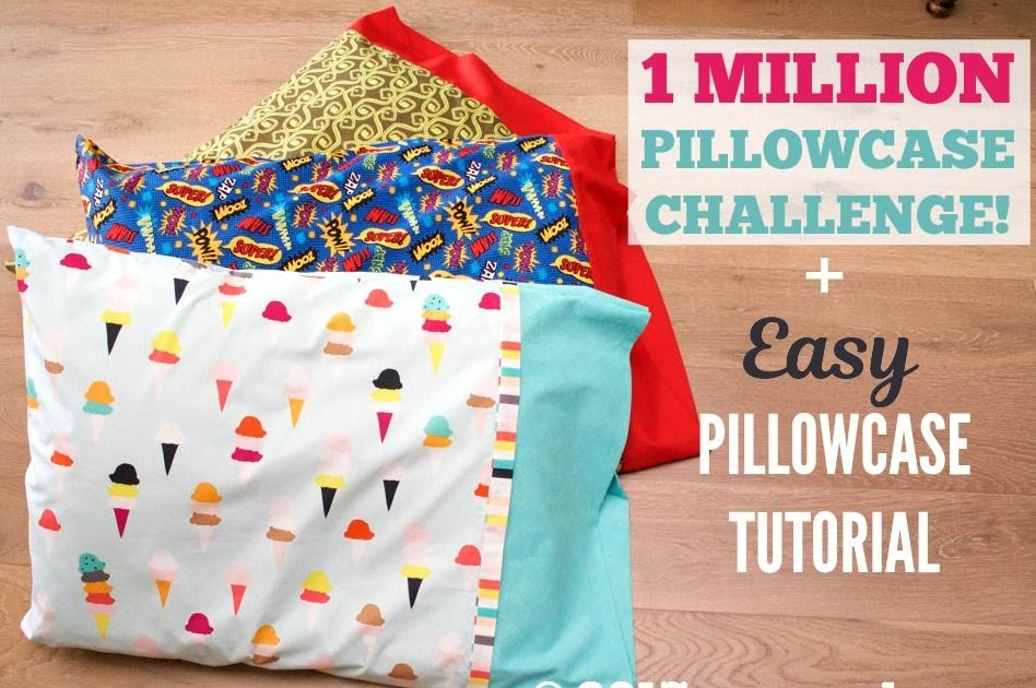 Sew Can Do 1 Million Pillowcases Challenge Amp Easy