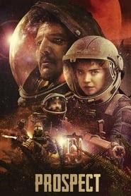 異星探索 Prospect 線上看完整版(2020)在線觀看