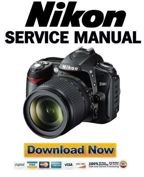 Read Online nikon d90 service manual repair guide How to