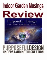 Indoor Garden Musings: Purposeful Design by Jay Schabacker