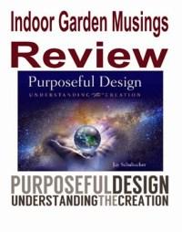 Indoor Garden Musings: Purposeful Design by Jay Schabacker