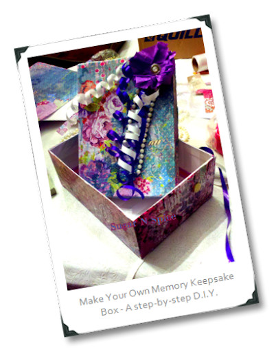Make Your Own Memory Keepsake Box!