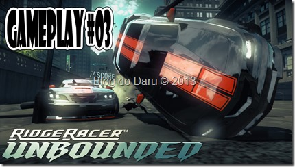 Ridge Racer Unbounded – #Gameplay #03