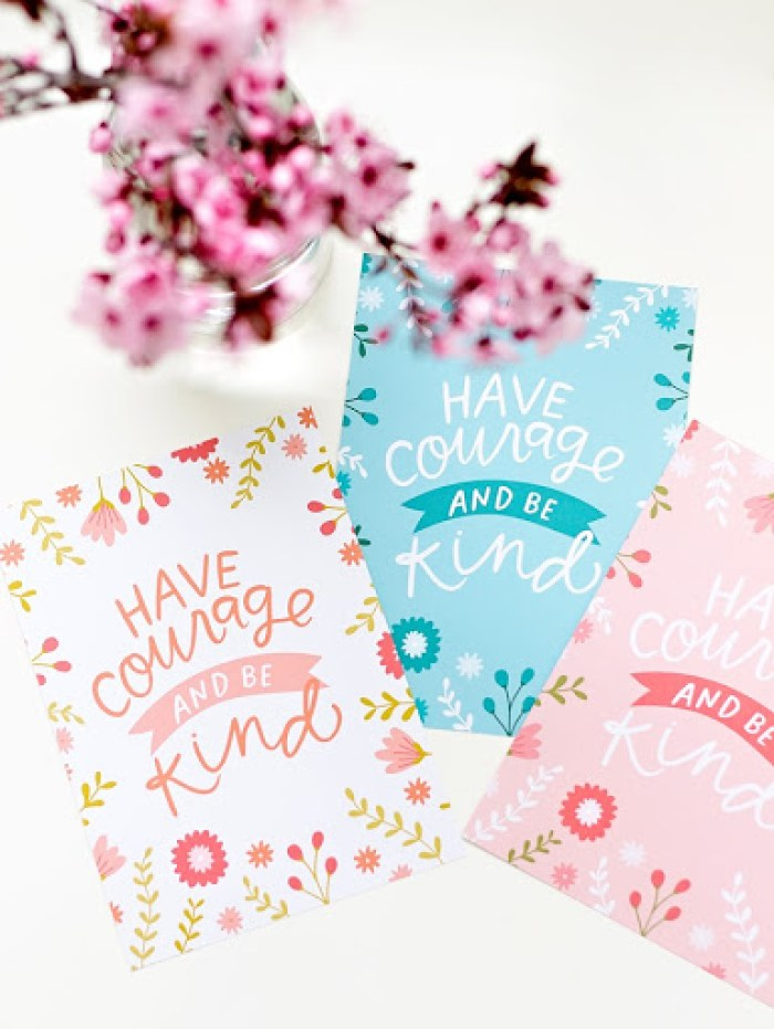 Have courage and be kind -Cinderella