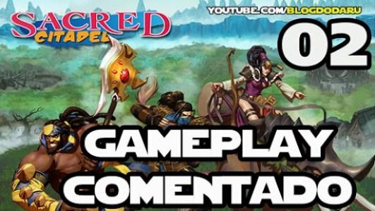 Sacred Citadel - Gameplay Comentado #02