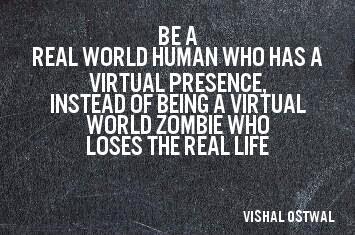 Virtual life vs real life