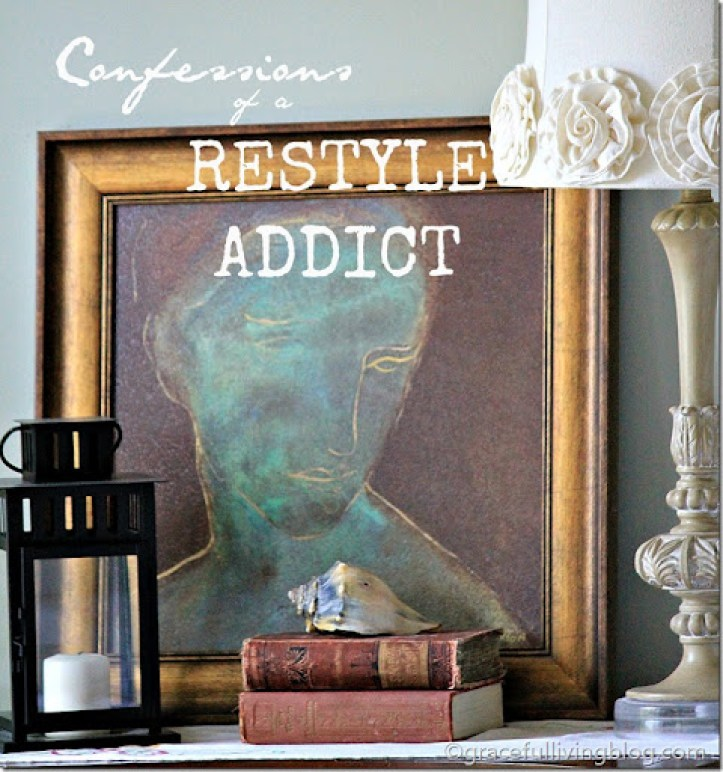 Confessions of a Restyle Addict
