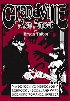 The Jonathan Cape edition of Grandville Mon Amour
