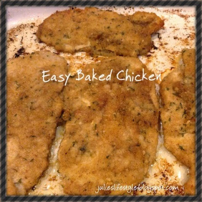 Guest #1: Julie brings us Easy Baked Chicken (1/6)