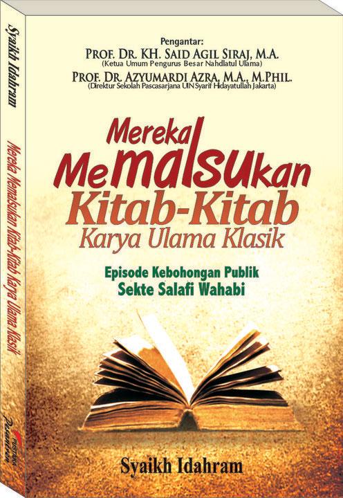 Salafi Wahabi Memalsukan Kitab Kitab Ulama Klasik Ahlussunnah