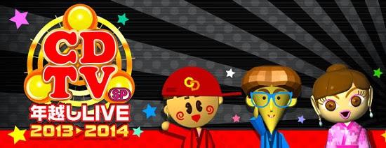 [TV-Music](1080i) CDTV Premier Live CDTVスペシャル!年越しプレミアライブ2013→2014 (Download)[2013.12.31]