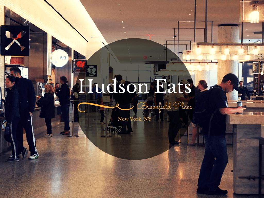 Hudson Eats Brookfield Place