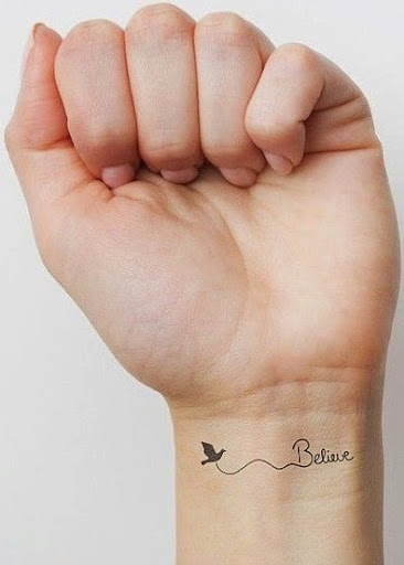 believe wrist tattoos