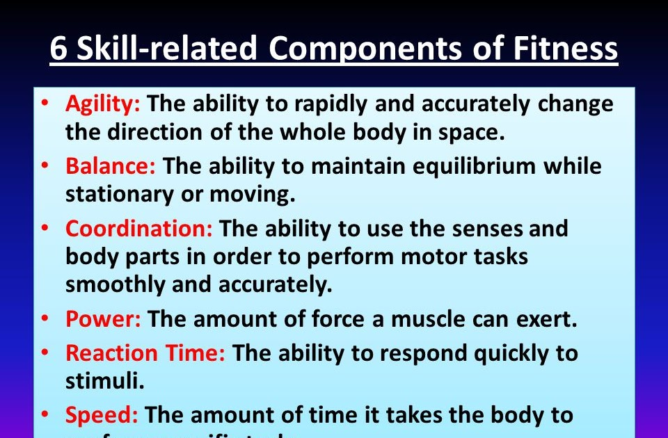 Different Components Of Skill Related Fitness - Fitness Walls