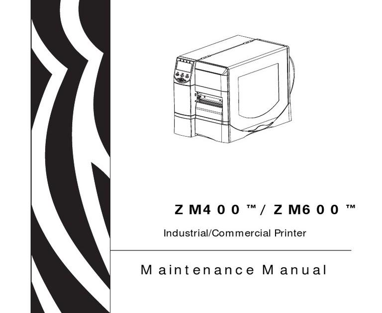 Bestseller: Zebra Zm400 Maintenance Manual
