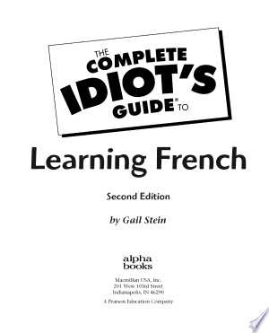 Télécharger The Complete Idiot's Guide to Learning French