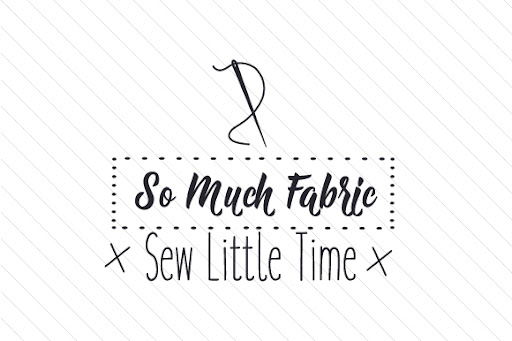 So much fabric sew little time SVG Cut Files
