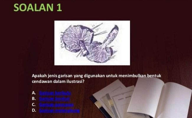 Soalan Dan Jawapan Pendidikan Seni Visual Spm Hijriyah S Cute766