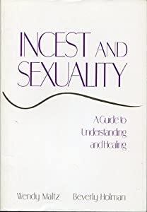 Free Download BookIncest and Sexuality A Guide to