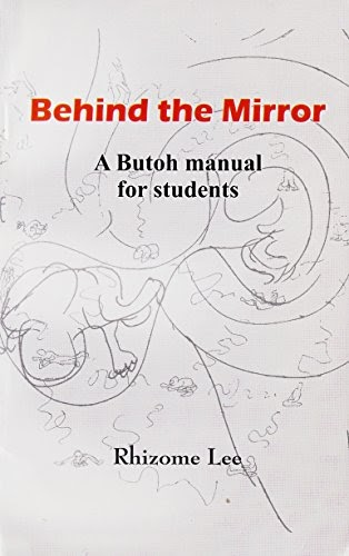 Download Behind the Mirror: A Butoh manual for students