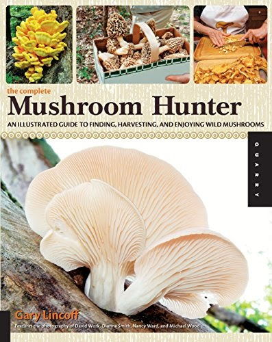Free Download The Complete Mushroom Hunter: An Illustrated ...