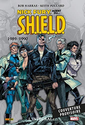 Dernier livre Nick Fury : L'intégrale T05 (1989-1990 ...