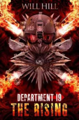 Department 19 : the Rising by Will Hill