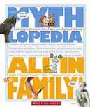 Mythlopedia : all In the family