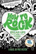 How to rock break-ups and make-ups