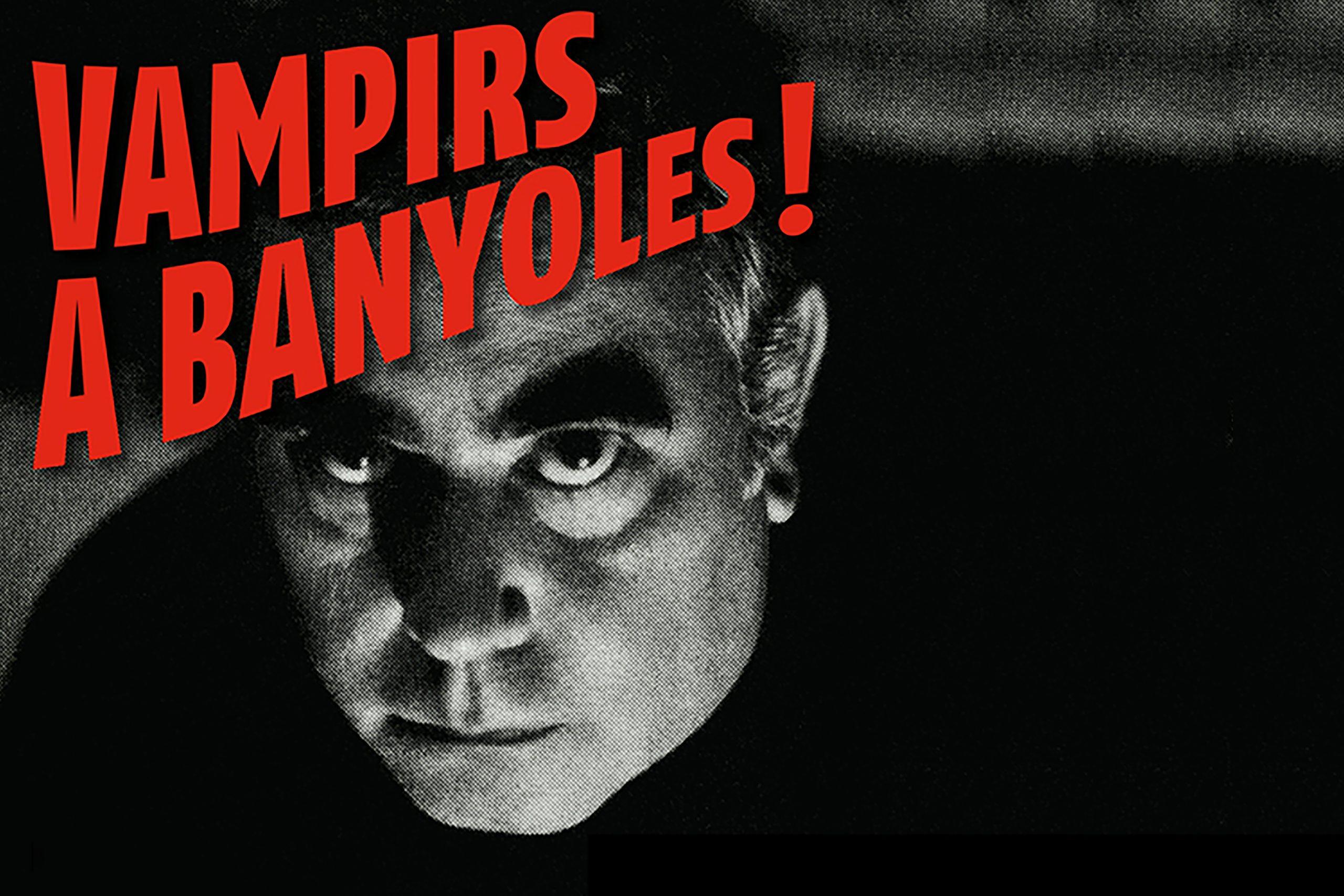 Vampirs a Banyoles!