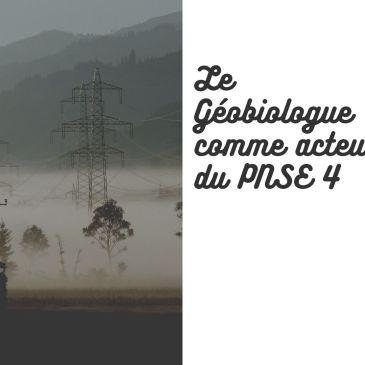 Le géobiologue comme acteur du PNSE 4