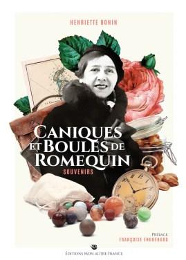couverture Caniques et boules de romequin Une enfance à Saint-Pierre et Miquelon
