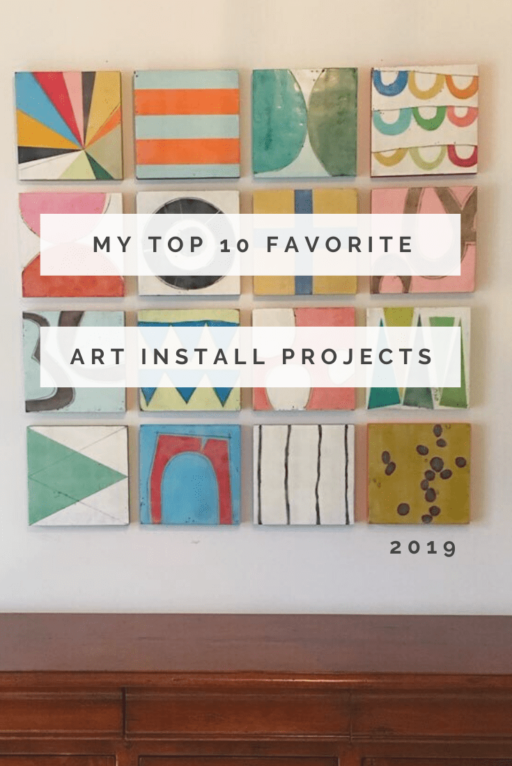 Need Interior Design Ideas for Blank Walls? Here Are My 10 Favorite Art Install Projects from 2019