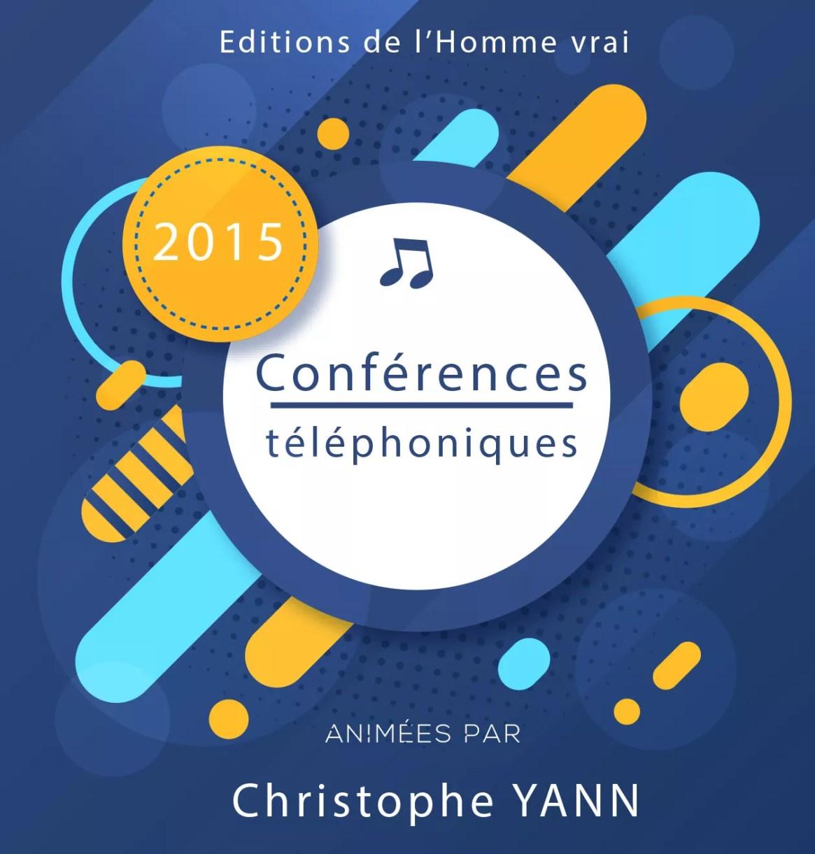 Conferences telephoniques 2015