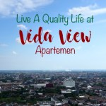 Live a Quality Life at Apartemen