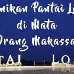 5 Keunikan Pantai Losari di Mata Orang Makassar