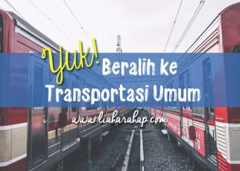 Beralih ke Transportasi Umum