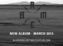 BRMC Album Info, Club Dates Revealed, UK and European Tour Announced & On Sale 1