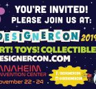 Designer Con 2019 in Anaheim is a week away! 2
