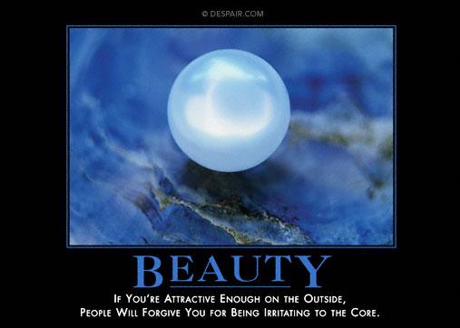 Beauty Demotivator