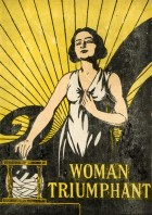 The Cover of Woman Triumphant by Rudolph Cronau, published in 1919.