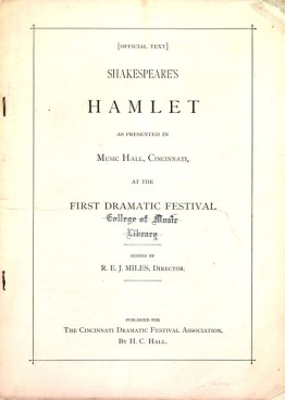 Script of Hamlet, presented in Music Hall, Cincinnati